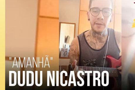 """Dudu Nicastro canta """"Amanhã"""""""