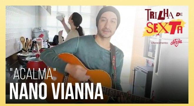 Nano Vianna: Música na pandemia acalenta quem ouve e acalma quem toca