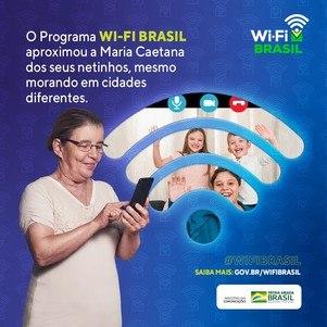 Programa Wi-Fi Brasil é iniciativa do Governo Federal para levar conexão gratuita e em alta velocidade a todos os cidadãos