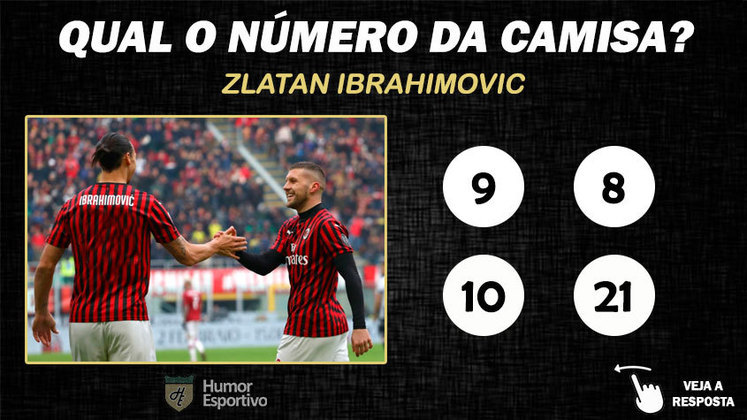 Qual o número da camisa de Ibrahimovic no Milan?