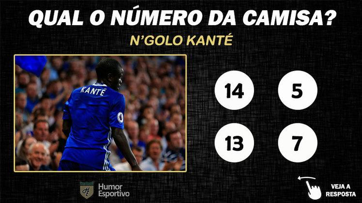 Qual o número da camisa de Kanté no Chelsea?