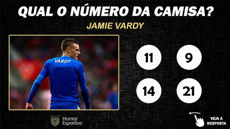 Qual o número da camisa de Vardy no Leicester?