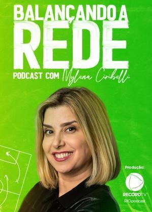 Mylena Ciribelli  comanda podcast