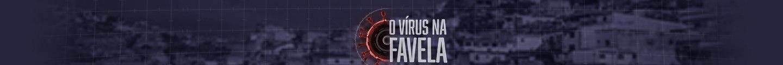 O Vírus na Favela