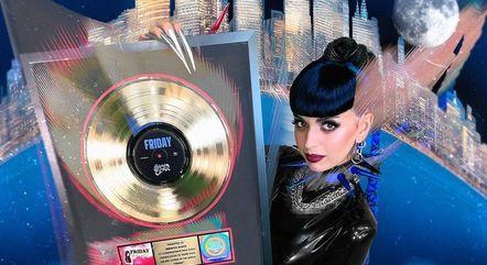 'Friday' ganhou disco de ouro nesta semana