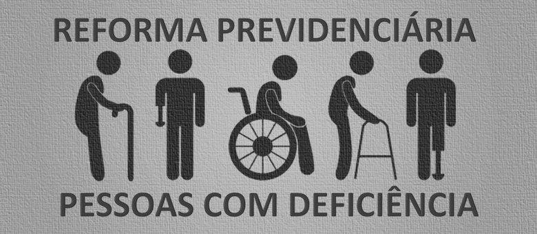 """Banner retangular cinza com desenhos simbólicos de diferentes pessoas com deficiência no centro. Em cima escrito """"Reforma Previdenciária"""" em baixo """"Pessoas com deficiência"""""""