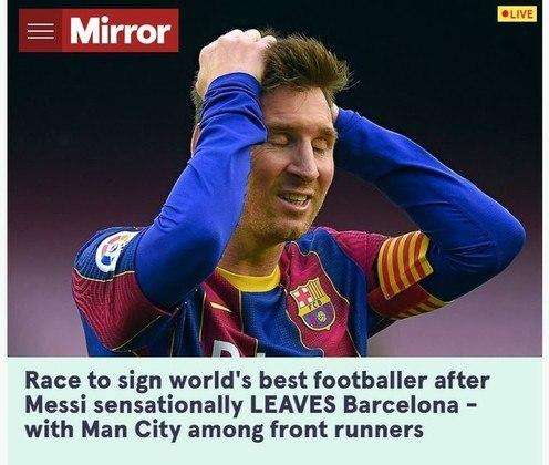 Repercussão da saída de Lionel Messi do Barcelona no Mirror, da Inglaterra.