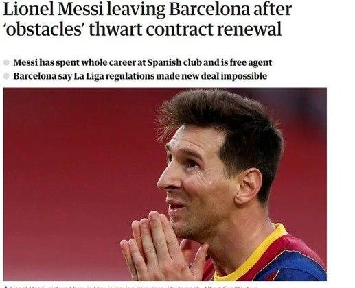 Repercussão da saída de Lionel Messi do Barcelona no  The Guardian, da Inglaterra.