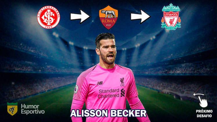 Resposta: Alisson Becker