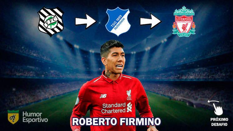 Resposta: Roberto Firmino