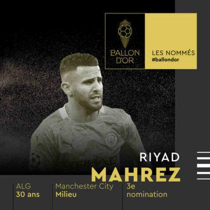 Riyad Mahrez (argelino) - meia - Manchester City