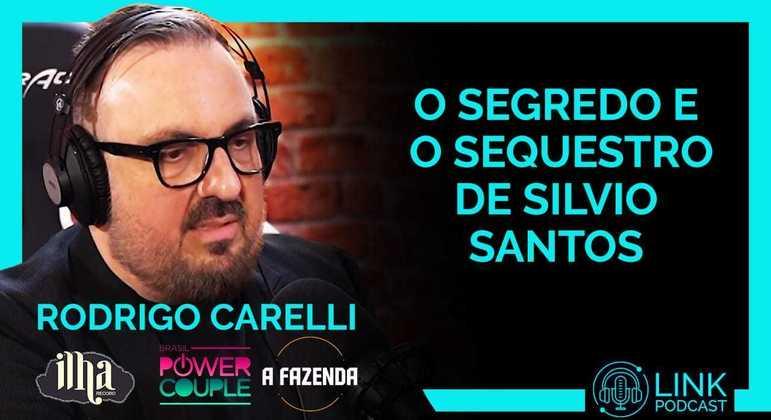 Celso Zucatelli conversa com Rodrigo Carelli no 'Link Podcast'
