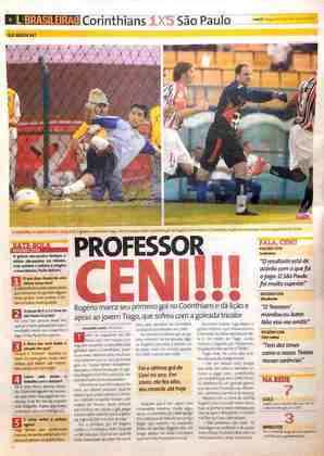 Rogério Ceni marcou naquele dia o seu primeiro gol contra o Corinthians (foram três ao longo da carreira). O goleiro revelou que foi dar um abraço no jovem Tiago, que defendeu a meta alvinegra e levou cinco gols.