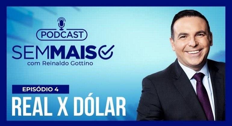 Gottino explica por que o real tem desvalorizado, enquanto o dólar não para de subir