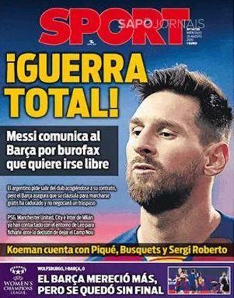 Sport (Espanha) – 'Guerra total', com Messi pedindo para 'sair livre'.