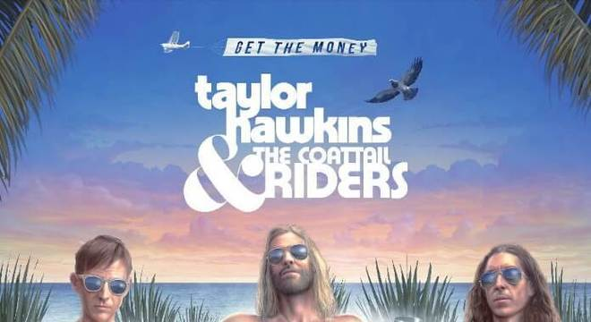 Taylor Hawkins - Get The Money