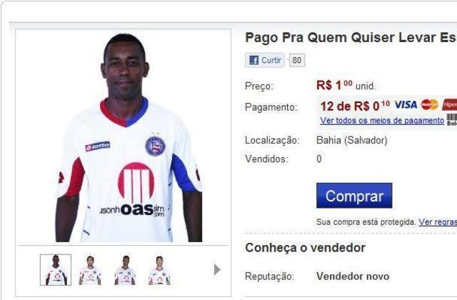 Torcedores do Bahia colocaram jogadores do clube à venda. Eles prometeram pagar R$ 1 para quem levar para bem longe os jogadores Robert, Boquita, Bruno Paulo, Marcos e Pedro Beda.