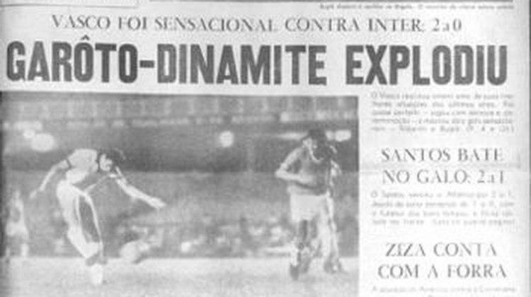 Vasco 2 x 0 Internacional - 25/11/1971 - Aquela partida, pelo Campeonato Brasileiro, marcou o primeiro gol como profissional daquele que se tornaria o ídolo maior do Cruz-Maltino. No dia seguinte, o Jornal dos Sports tinha na capa: