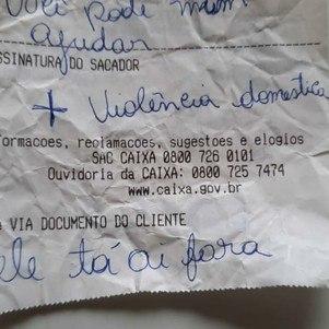 No Distrito Federal, mulher escreveu pedido de socorro no extrato bancário