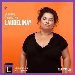 Não baixe a cabeça, baixe o app Laudelina