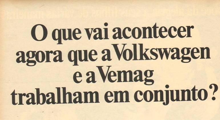 Anúncio publicitário da época dizia que a Vemag ganharia força após aquisição pela Volkswagen