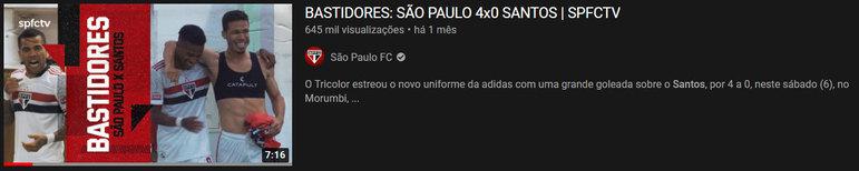 """Vídeo mais visto do mês: """"Bastidores: São Paulo 4x0 Santos – SPFCTV"""" / 8 de mar. de 2021"""