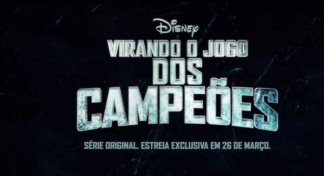 Virando o Jogo dos Campeões | O que sabemos sobre a série do Disney+