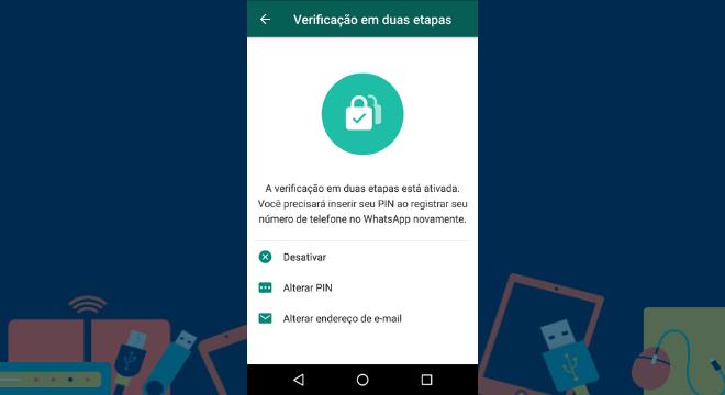 Pronto! A conta está mais protegida e será mais difícil para uma outra pessoa acessar sua conta no WhatsApp em um outro dispositivo