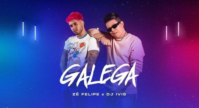 Zé Felipe lançou a música 'Galega' com DJ Ivis
